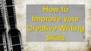 How to Improve your Creative Writing Skills thumbnail
