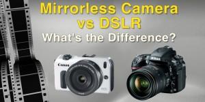 Mirrles vs DSLR