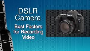 DSLR Camera - Best Factors thumbnail